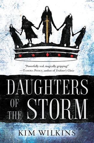 Daughters of the Storm by Kim Wilkins @hexebart @DelReyBooks