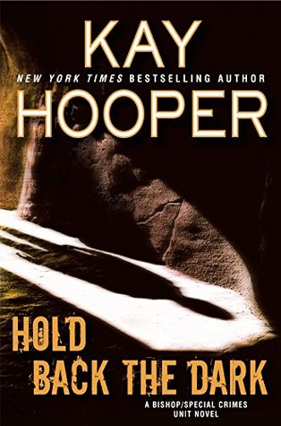 Hold Back the Dark by Kay Hooper @KayHooper ‏@BerkleyRomance @BerkleyPub