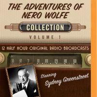 Audio: The Adventures of Nero Wolfe, Collection 1 @KendylLBryant #BrillianceAudio