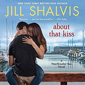 RRR: Audio: About That Kiss by Jill Shalvis @JillShalvis   @KarenWhitereads   @HarperAudio  @OverDriveLibs