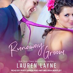 Audio: Runaway Groom by Lauren Layne @_laurenlayne @AmyMelissaSays @TantorAudio @readloveswept