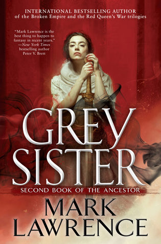 Grey Sister by Mark Lawrence @mark__lawrence @AceRocBooks @BerkleyPub @LexCNixon