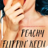 Peachy Flippin' Keen by Molly Harper   @mollyharperauth