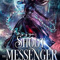 Shoot the Messenger by Pippa DeCosta @PippaDaCosta 