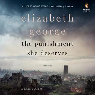 Audio: The Punishment She Deserves by Elizabeth George @lynleymysteries ‏@SimVan ‏@PRHAudio ‏