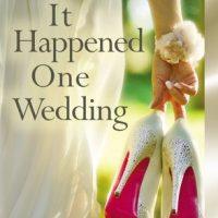 ICYMI: It Happened One Wedding by Julie James @juljames @JulieYMandKAC