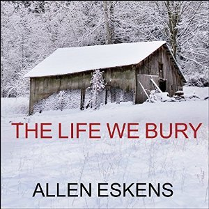 Audio: The Life We Bury by Allen Eskens @aeskens ‏@TantorAudio