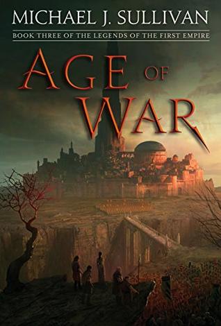 Age of War by Michael J. Sullivan @author_sullivan  @DelReyBooks