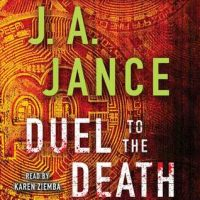Audio:  Duel to the Death by J.A. Jance @JAJance ‏@SimonAudio