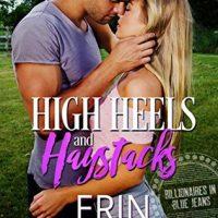 High Heels and Haystacks by Erin Nicholas @ErinNicholas  @RockStarPRLC
