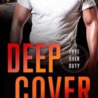Deep Cover by Scarlett Cole @ItsScarlettCole  @StMartinsPress  @SMPRomance @Barclay_PR