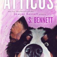 Atticus by Sawyer Bennett @BennettBooks  @jennw23 @atticuscrazydog
