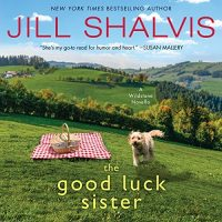 Audio: The Good Luck Sister @JillShalvis ‏@KarenWhitereads @HarperAudio