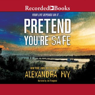 Audio:  Pretend You're Safe by Alexandra Ivy @AlexandraIvy ‏@recordedbooks ‏