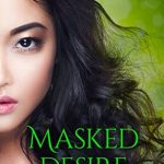 Masked Desire (The Masked Arcana #2) by Alana Delacroix