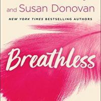 Breathless by Celeste Bradley, Susan Donovan @CelesteBradley_ @SDonovanAuthor @SMPRomance @StMartinsPress  #GIVEAWAY