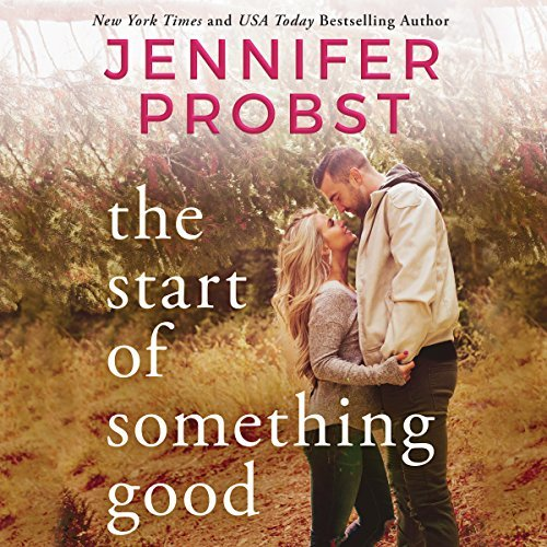 Audio: The Start of Something Good by Jennifer Probst @jenniferprobst  @KendylLBryant ‏#BrillianceAudio