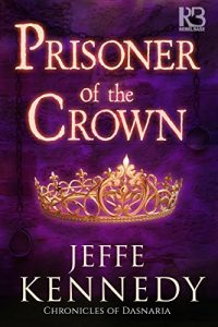 Blog Tour: Prisoner of the Crown by Jeffe Kennedy @jeffekennedy