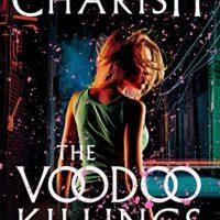 The Voodoo Killings by Kristi Charish @kristicharish @vintagebooks @penguinrandom