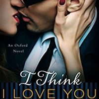 I Think I Love You by Lauren Layne @_laurenlayne @readloveswept ‏