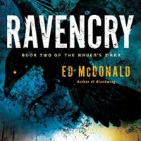 Ravencry by Ed McDonald @EdMcDonaldTFK @AceRocBooks