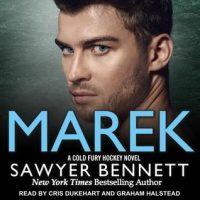 Audio: Marek by Sawyer Bennett @bennettbooks @CrisDukehart @grrrahambone @TantorAudio