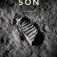 The Astronaut's Son by Tom Seigel @tom_seigel @Woodhallpress @FirstManMovie