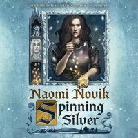 Audio: Spinning Silver by Naomi Novik @naominovik ‏@LiSur ‏@PRHAudio ‏@DelReyBooks