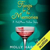 Audio:  Fangs for the Memories by Molly Harper @mollyharperauth ‏#AmandaRonconi @audible_com ‏