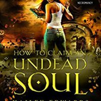 Audio: How to Claim an Undead Soul by Hailey Edwards @HaileyEdwards ‏ @TantorAudio