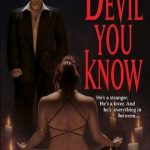 The Devil You Know (Morgan Kingsley #2) by Jenna Black