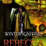 Winter Igniting (Scorpius Syndrome #5) by Rebecca Zanetti
