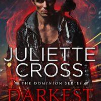 Darkest Heart by Juliette Cross @Juliette__Cross @entangledpub 