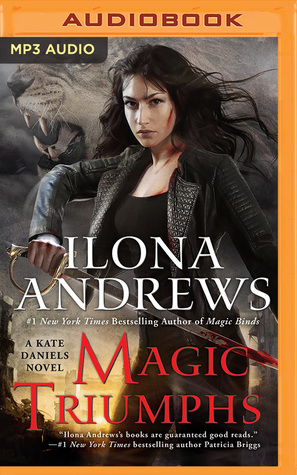 Joint Review:  Magic Triumphs by Ilona Andrews  @ilona_andrews @GordonSm3 @reneeraudman @AceRocBooks @BerkleyPub