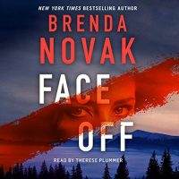 Audio:  Face Off by Brenda Novak @Brenda_Novak @tplummer76 @MacmillanAudio