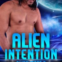 Alien Intention by Cara Bristol @CaraBristol