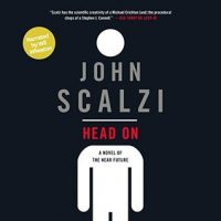 Audio: Head On by John Scalzi @Scalzi @amber_benson @Audible_com