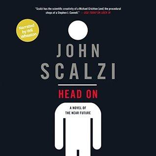 Audio: Head On by John Scalzi @Scalzi @amber_benson @Audible_com