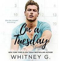 Audio: On A Tuesday by Whitney G. @WhitGracia @ErinMallon @IndieSagePR @AudibleStudios 