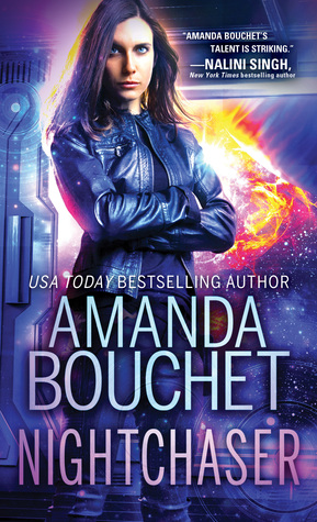 Nightchaser by Amanda Bouchet @AuthorABouchet @SourcebooksCasa