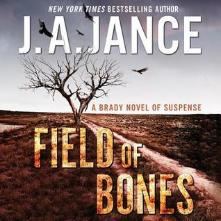 Audio:  Field of Bones by J.A. Jance @JAJance @HarperAudio 