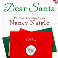 Dear Santa by Nancy Naigle @nancynaigle  @StMartinsPress #HoHoHoRAT