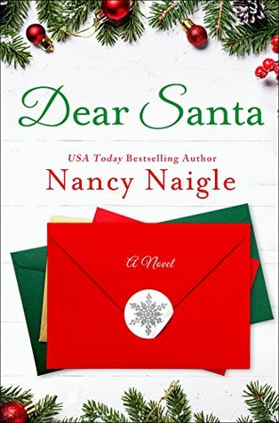 Dear Santa by Nancy Naigle @nancynaigle ‏ @StMartinsPress #HoHoHoRAT