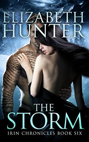 The Storm by Elizabeth Hunter  @EHunterWrites