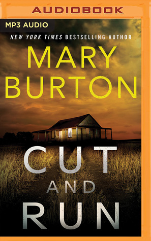 Audio: Cut and Run by Mary Burton @MaryBurtonBooks ‏@BRIT_PRESSLEY #BrillianceAudio