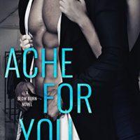 Ache For You by J.T. Geissinger @JTGeissinger @AmazonPub #MontlakeRomance