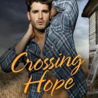 Crossing Hope by Kimberly Kincaid @KimberlyKincaid ‏ @InkSlingerPR