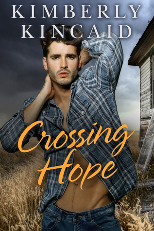 Crossing Hope by Kimberly Kincaid