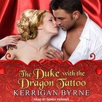 Audio: The Duke with the Dragon Tattoo by Kerrigan Bryne @Kerrigan_Byrne #DerekPerkins @TantorAudio