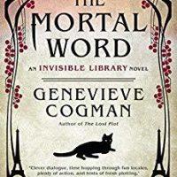 Mortal Word by Genevieve Cogman @GenevieveCogman  @AceRocBooks  @BerkleyPub  @penguinrandom